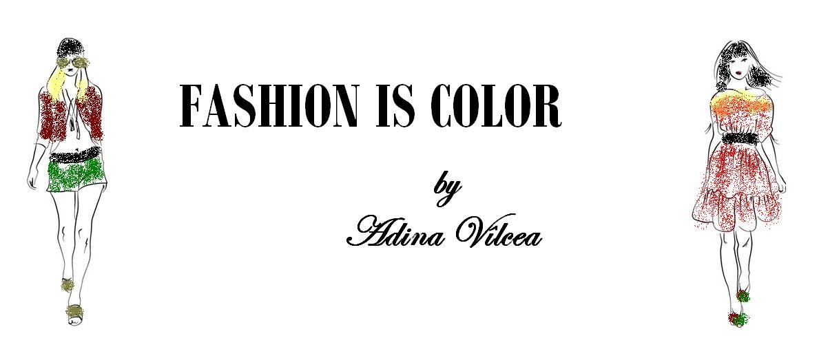 FASHION IS COLOR