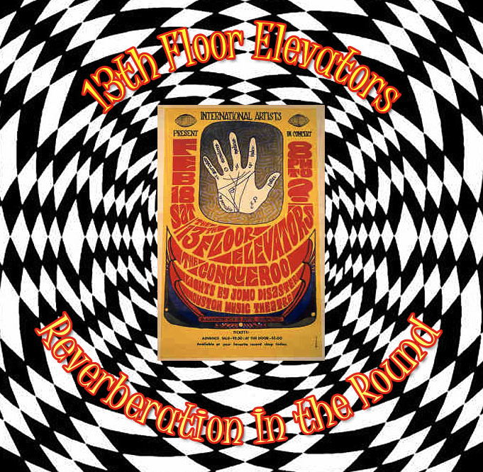 Garage music 13th floor elevators reverberation in the for 13th floor elevators electric jug