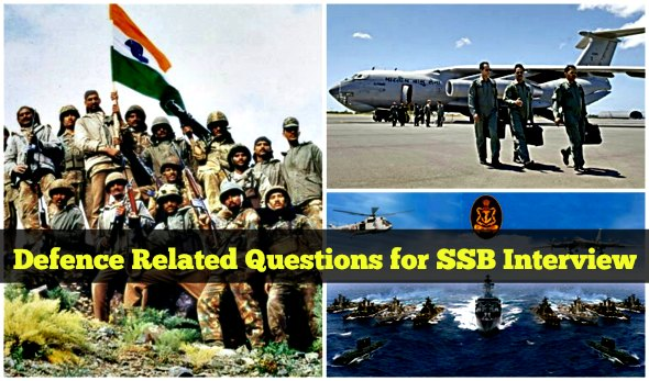 Defence Related Questions for SSB Interview