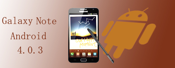 How to upgrade Samsung Galaxy Note N7000 to Android ICS 4.0.3