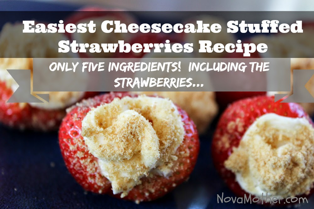 Easiest Cheesecake Stuffed Strawberries Recipe Ever