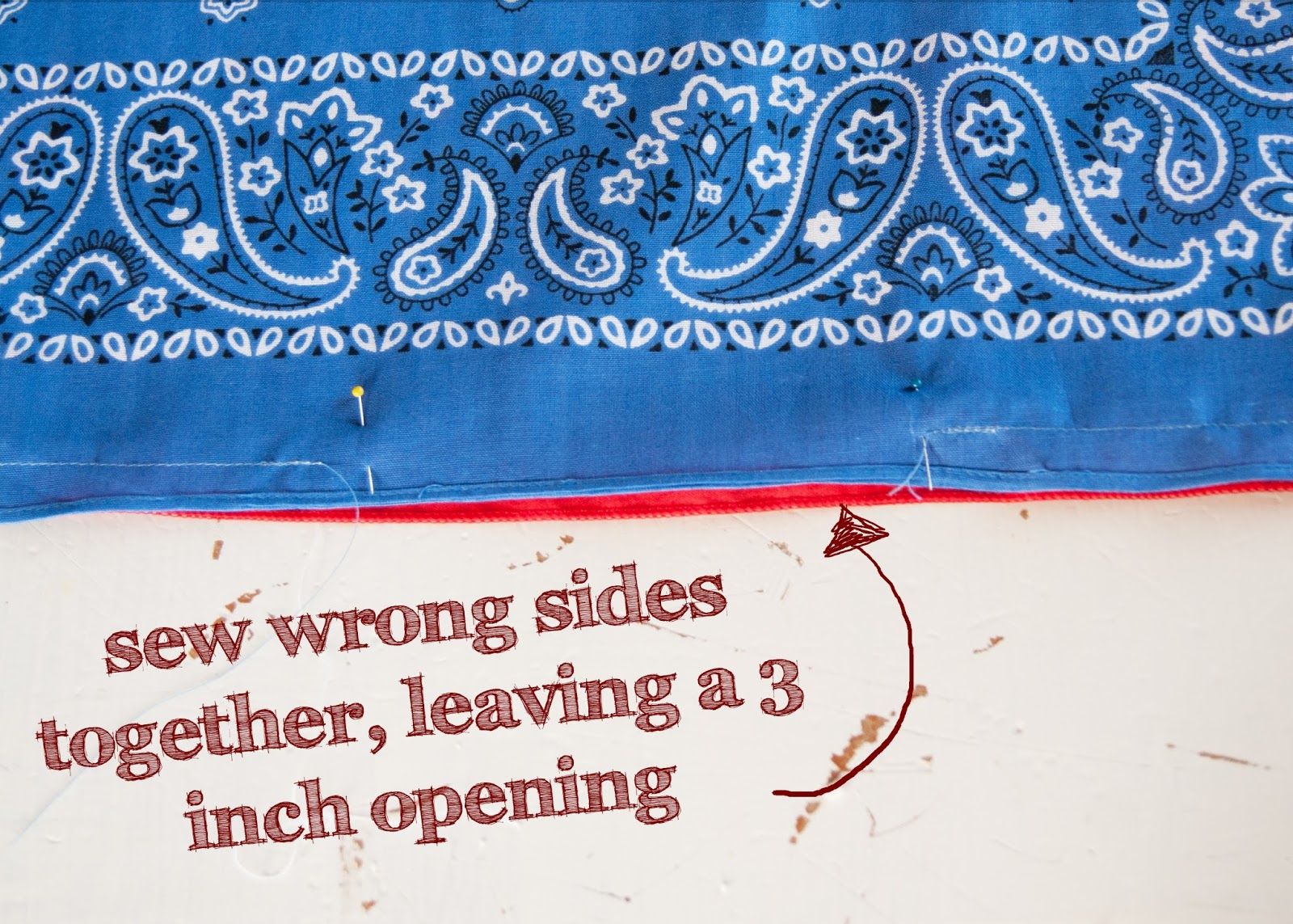 Step two : Sew wrong sides of handkerchiefs together, leaving a three inch opening