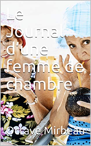 """Le Journal d'une femme de chambre"", Amazon Media, 2020"