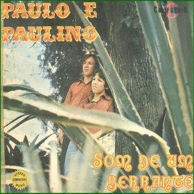 Paullo e Paulino - Som de Um Berrante