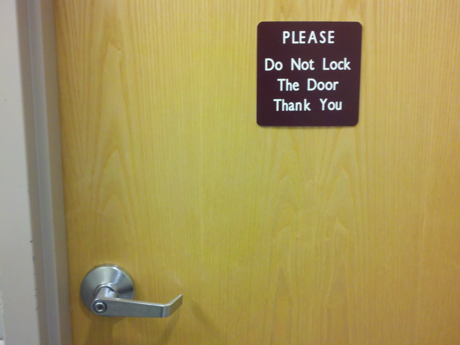 please lock door. Please Do Not Lock The Door