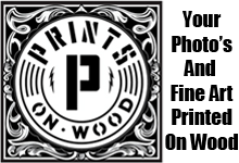 Fine Art and Prints On Wood