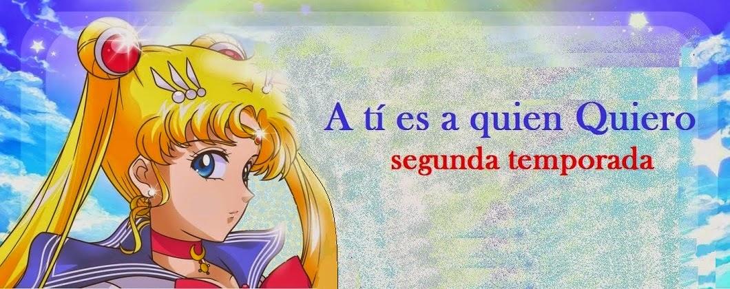 A ti es A quien Quiero ♥ Sailor Novela ♥