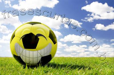 frases engraçadas sobre futebol