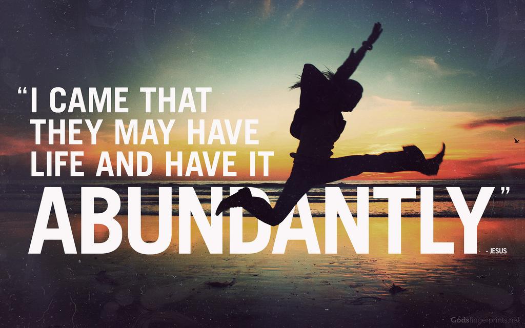 Savor Life Abundantly!