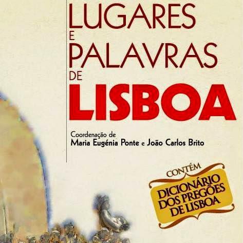 Lugares e Palavras de Lisboa