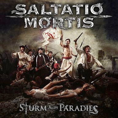 Album Review Saltatio Mortis – Sturm Aufs Paradies (Digipack Edition 2011)
