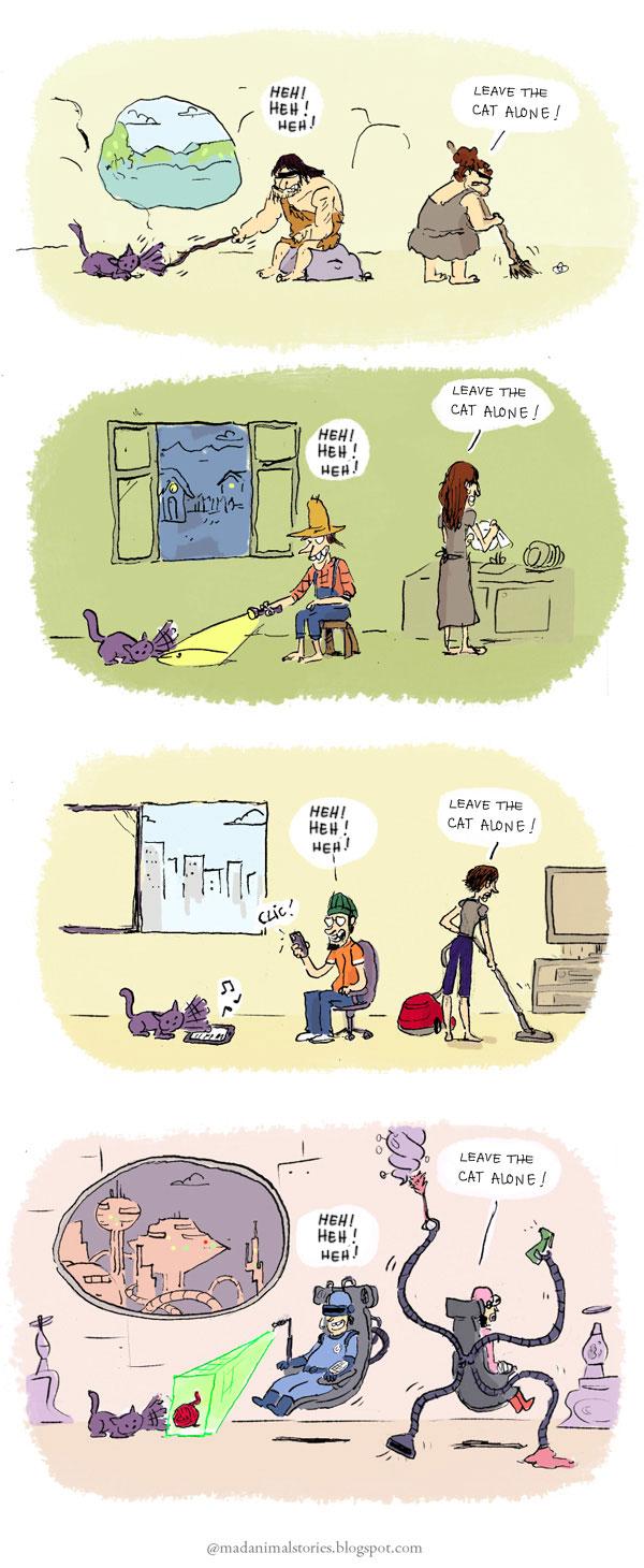 leave the cat alone ! past present futur !