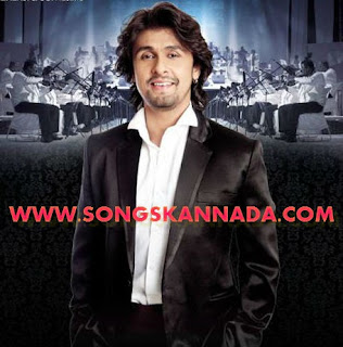 Sonu Nigam Kannada Hit Songs Download