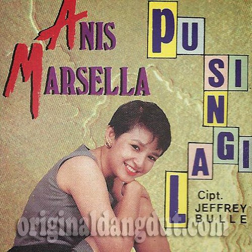 Anis Marsella - Pusing Lagi 1993
