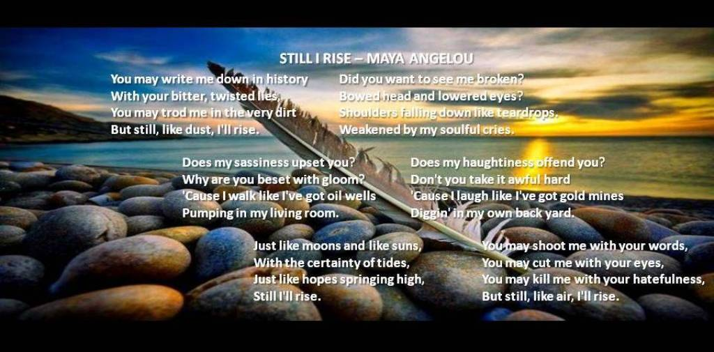 239. STILL I RISE (EXCERPT FROM MAYA ANGELOU'S POEM)