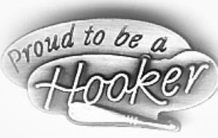 Proud to be a Hooker