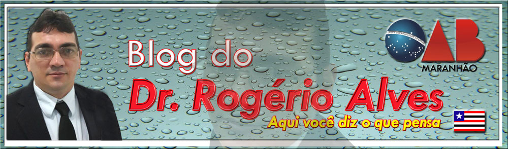 Blog do Dr. Rogério Alves