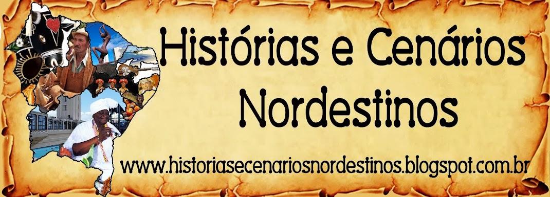 História e Cenários Nordestinos