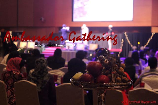 Ambassador Gathering Kuala Lumpur Convention Centre