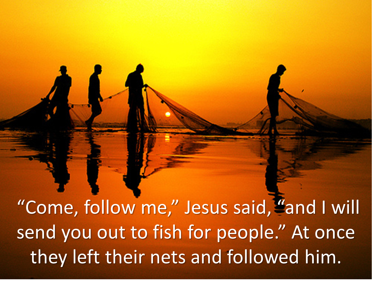 How in the world jesus said follow me reflections on for Teach a man to fish bible verse
