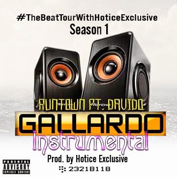 MUSIC: RUNTOWN FT. DAVIDO(Instrumental) Prod. by Hotice Exclusive @HoticeExclusive via @NAIJAMUSICCITY