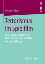 """""""Terrorismus im Spielfilm"""""""
