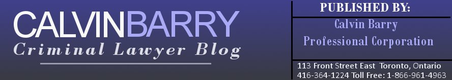 Calvin Barry - Toronto Criminal Lawyer Blog