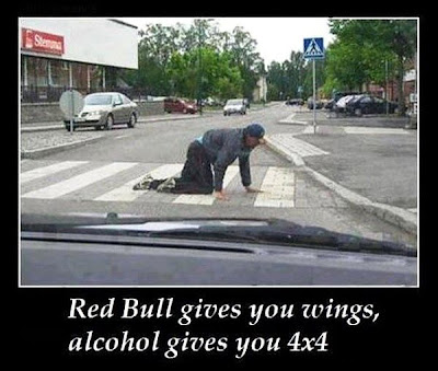RedBull gives you wings, alcohol gives you 4x4.