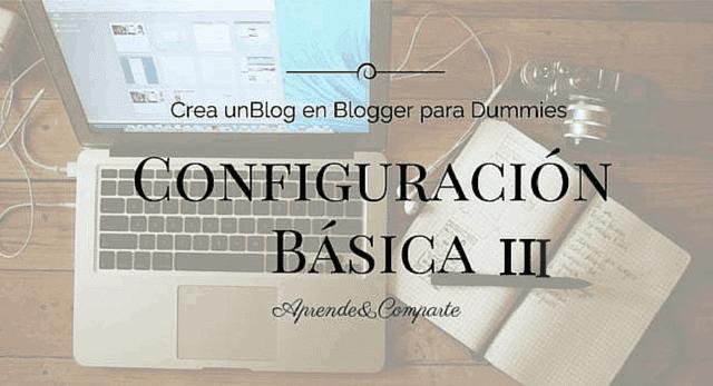 blog en blogger para dummies configuracion basica