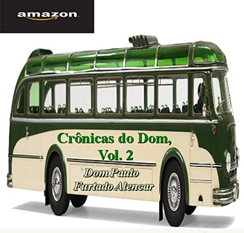 Crônicas do Dom, Vol. 2