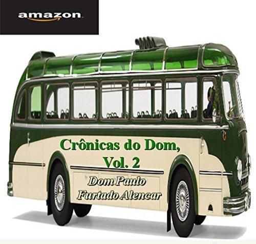 Crônicas do Dom, Vol. 2
