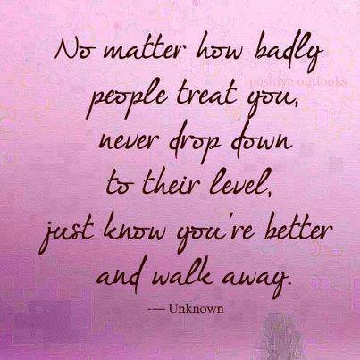 No matter how badly people treat you | Best Love Quotes | Love ...