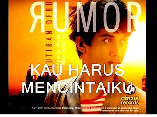 Lirik+Video Rumor - Kau Harus Mencintaiku (Lyric)