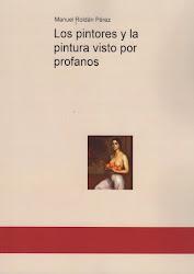 Libro apropiado para los amantes de la pintura y los iniciados en ese arte