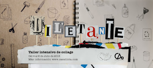 DILETANTE: taller collage // 4 de julio