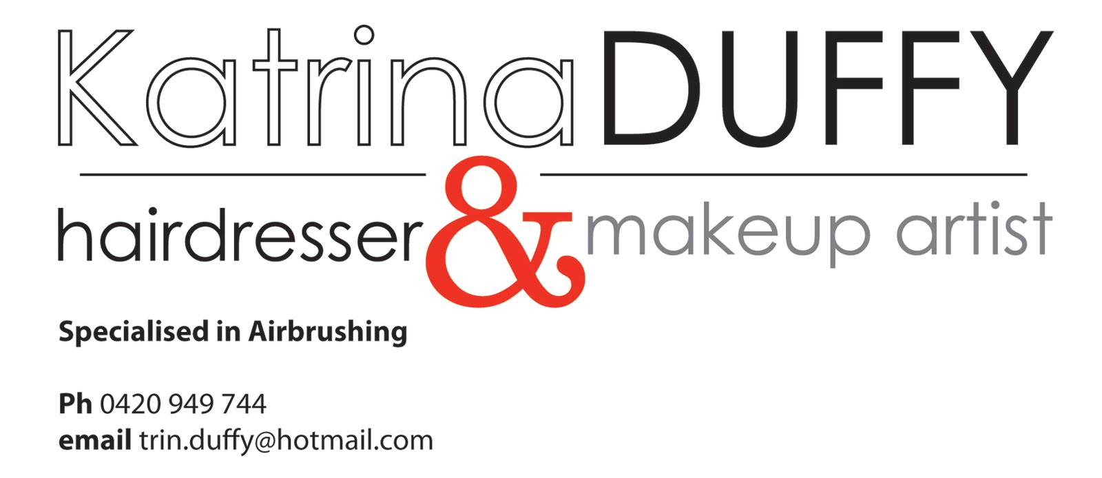 Katrina Duffy- Hairdresser & Makeup Artist