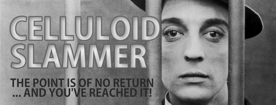 CELLULOID SLAMMER