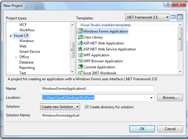 ... Select your language C# and Windows Forms Application in template
