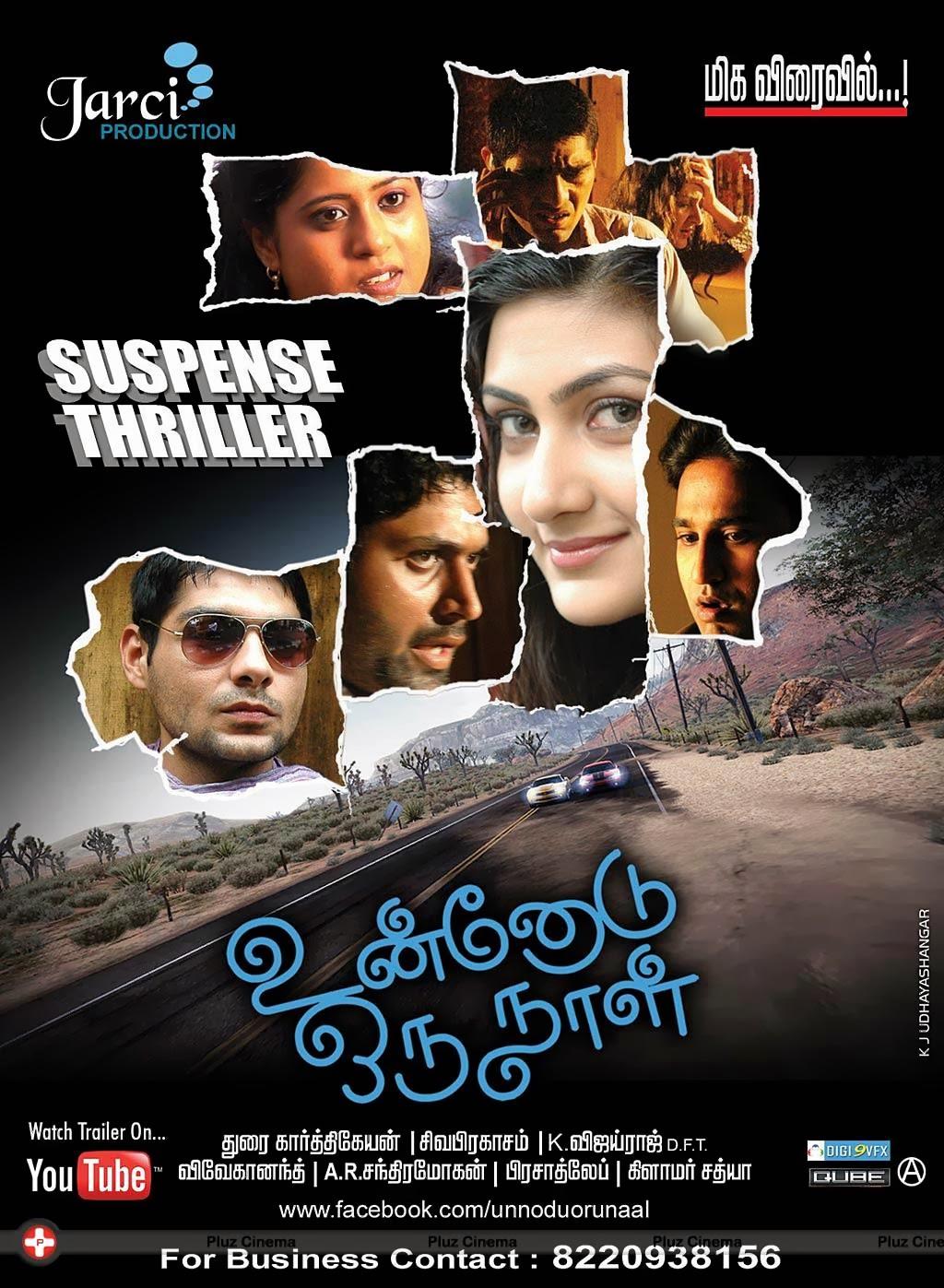 Watch Unnodu Oru Naal (2013) Tamil Thriller Movie Watch Online For Free Download