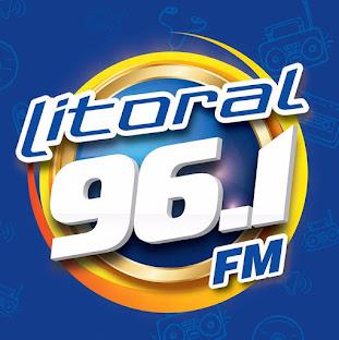 Clique e ouça a Litoral FM 96,1