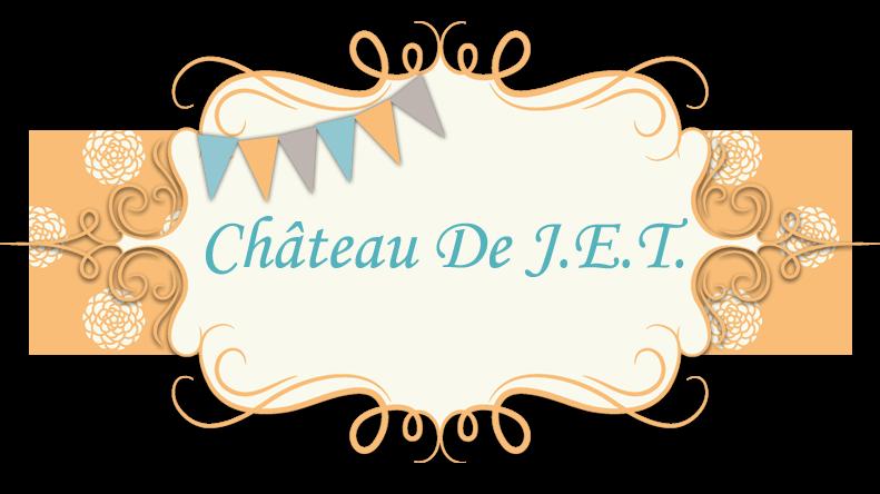 Château de J.E.T.