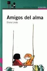 AMIGOS DEL ALMA--ELVIRA LINDO