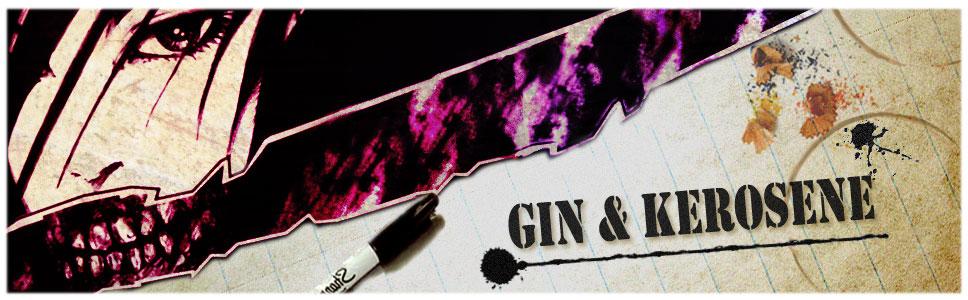Gin+Kerosene