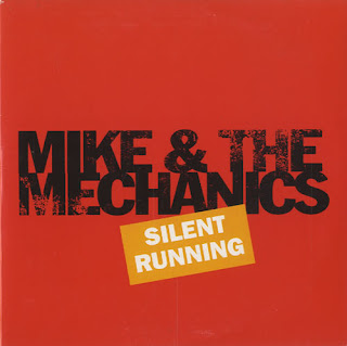 Silent Running - Mike and Mechanic