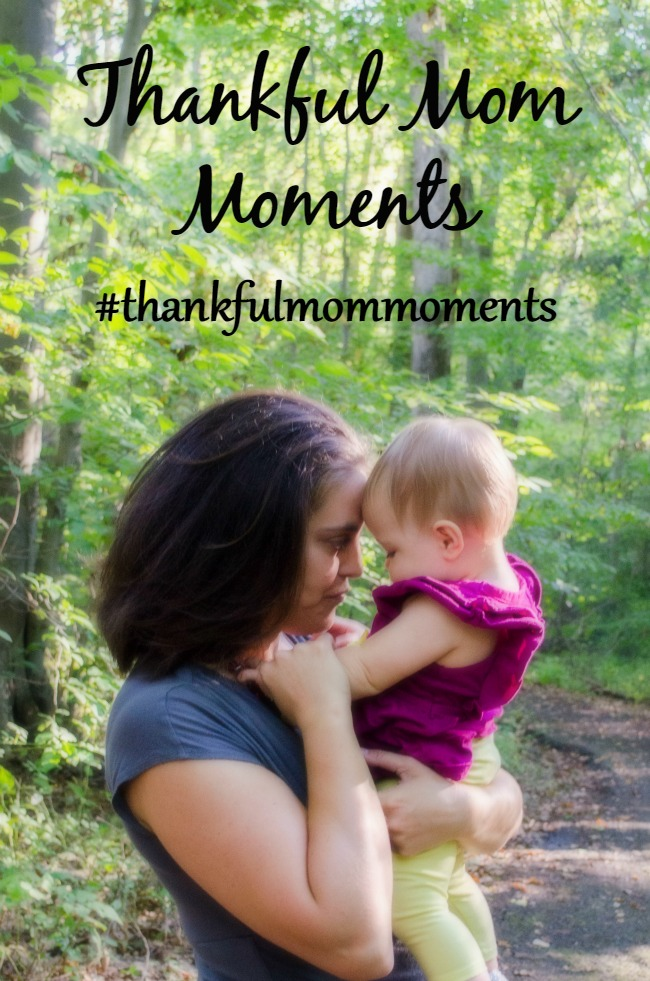 finding thanks in our moments as a mom can be tough. join #thankfulmommoments to help find the blessings in the moments