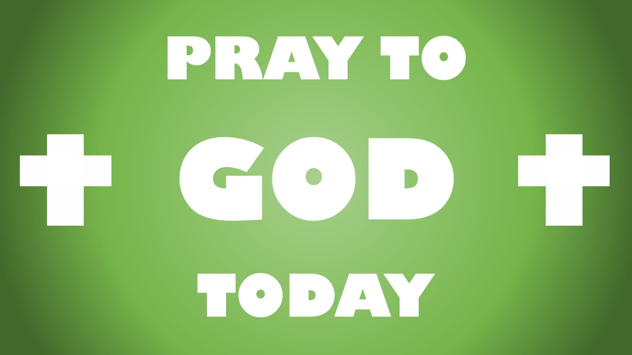 Pray To God Today Logo