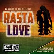 RASTA LOVE 2011 HITS Mix CD By DJ JR BROWN (Ghetto Dance)