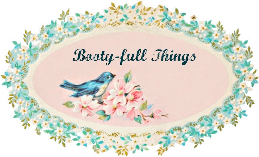 Booty-full Things