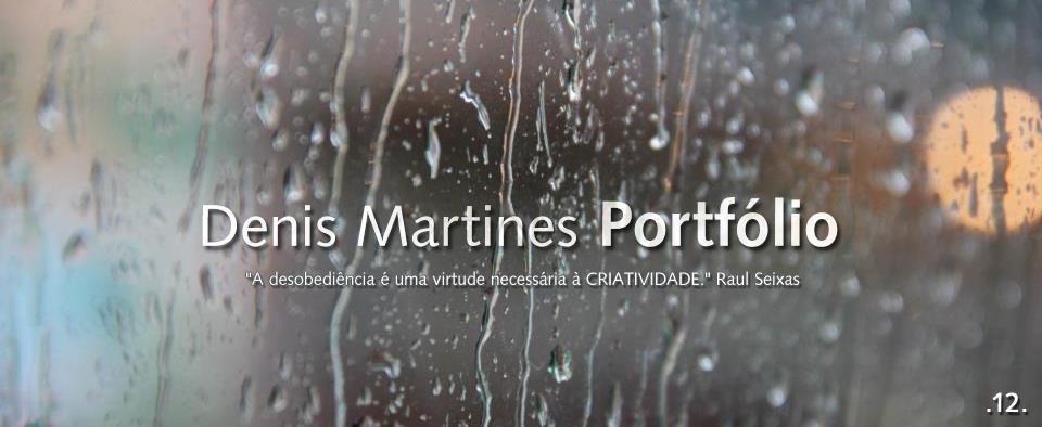 Denis Martines Portfólio