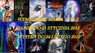 Wymianka z magią w tle-21.01.12